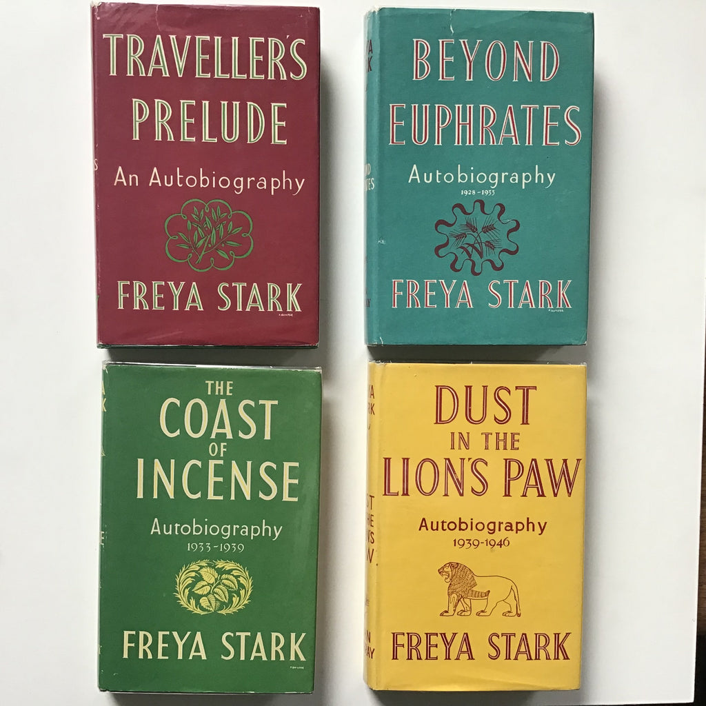 Traveller's Prelude/ Beyond Euphrates Autobiography 1928-1933/ The Coast of Incense Autobiography 1933-1939/ Dust in the Lion's Paw Autobiography 1939-1946 Freya Stark