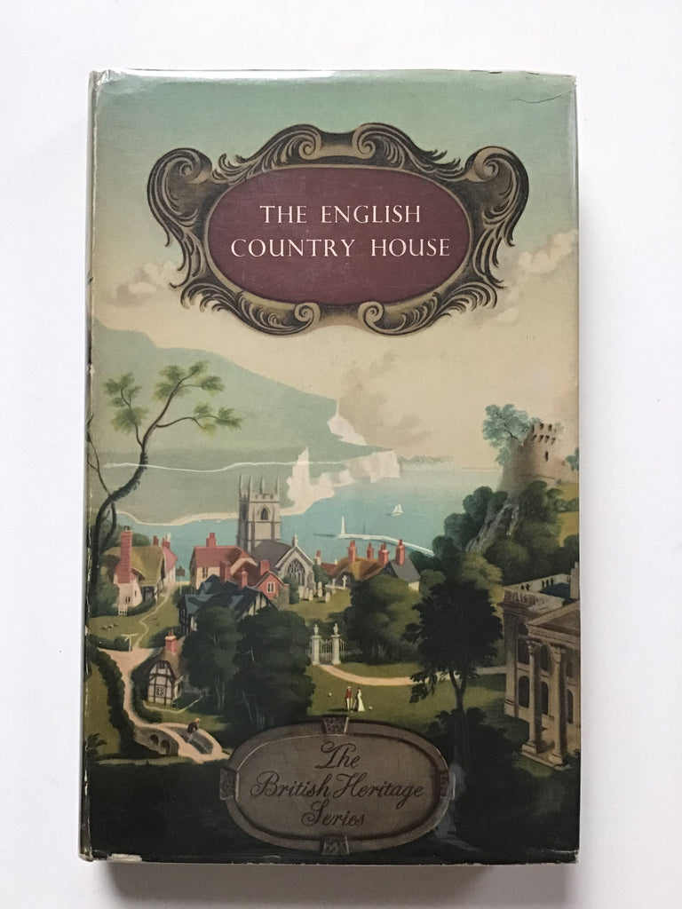 The English Country House by Ralph Dutton