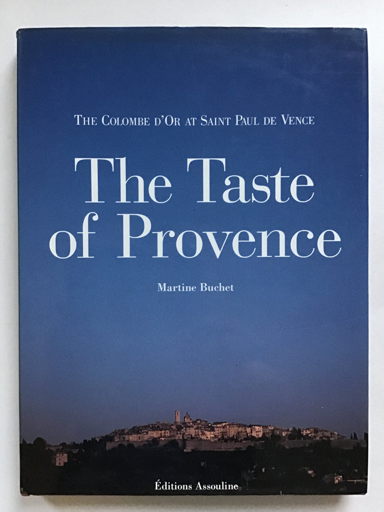 The Taste of Provence  The Colombe d'Or at Saint Paul de Vence