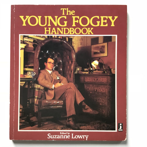 The Young Fogey Handbook