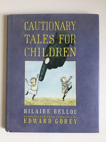Cautionary Tales for Children edward gorey