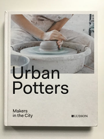 Urban Potters Makers in the City