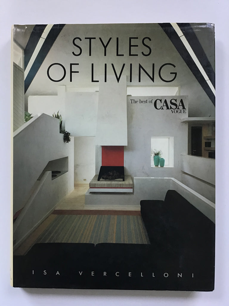 Styles of Living -- The Best of Casa Vogue