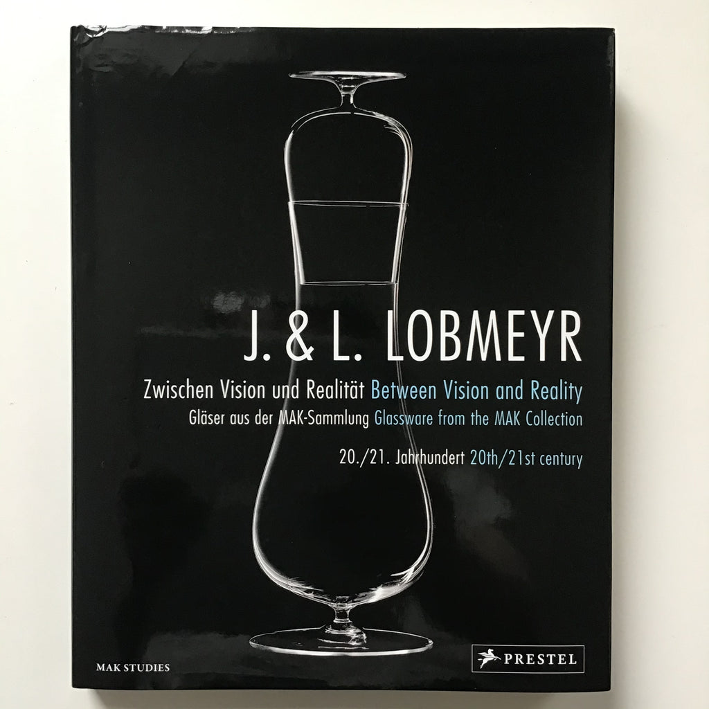 J. & L. Lobmeyr : Glassware from the MAK Collection