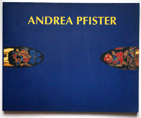 Andrea Pfister: Thirty Years of Creation