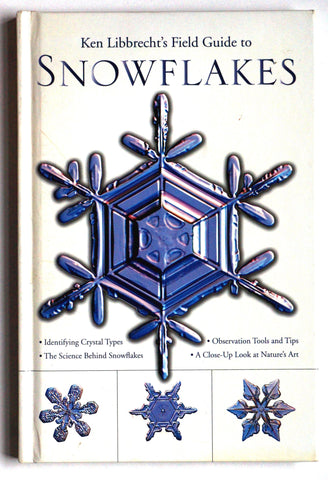 Ken Libbrecht's Guide to Snowflakes