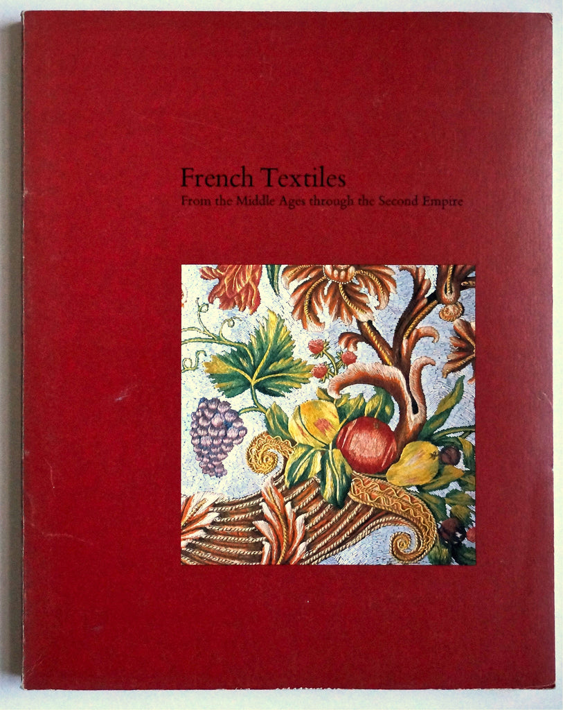 French Textiles from the Middle Ages to the Second Empire