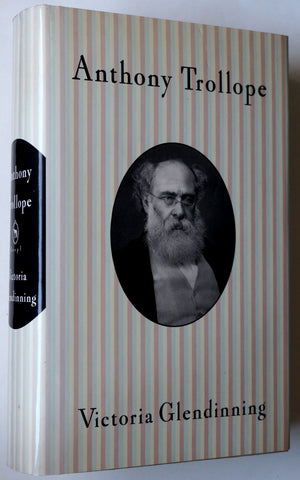 Anthony Trollope by Victoria Glendinning