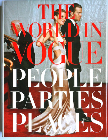 The World In Vogue: People Parties Places