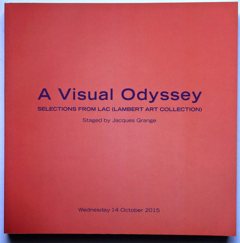 A Visual Odyssey: Selections for the LAC (Lambert Art Collection)
