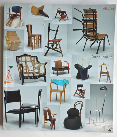 Nilufar 100 Chairs in 100 Days by Martino Gamper 2004-2007