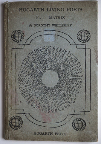 Hogarth Living Poets no. 3 : Matrix by Dorothy Wellesley Hogarth Press