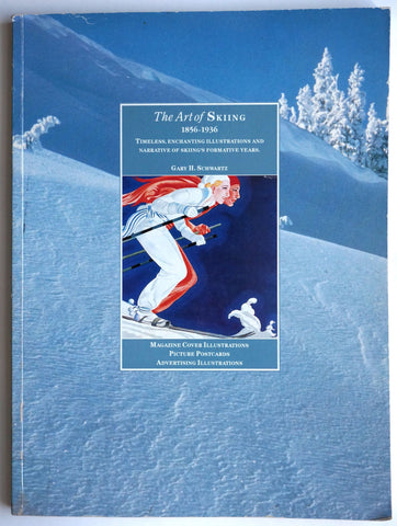 The Art of Skiing 1856 - 1936