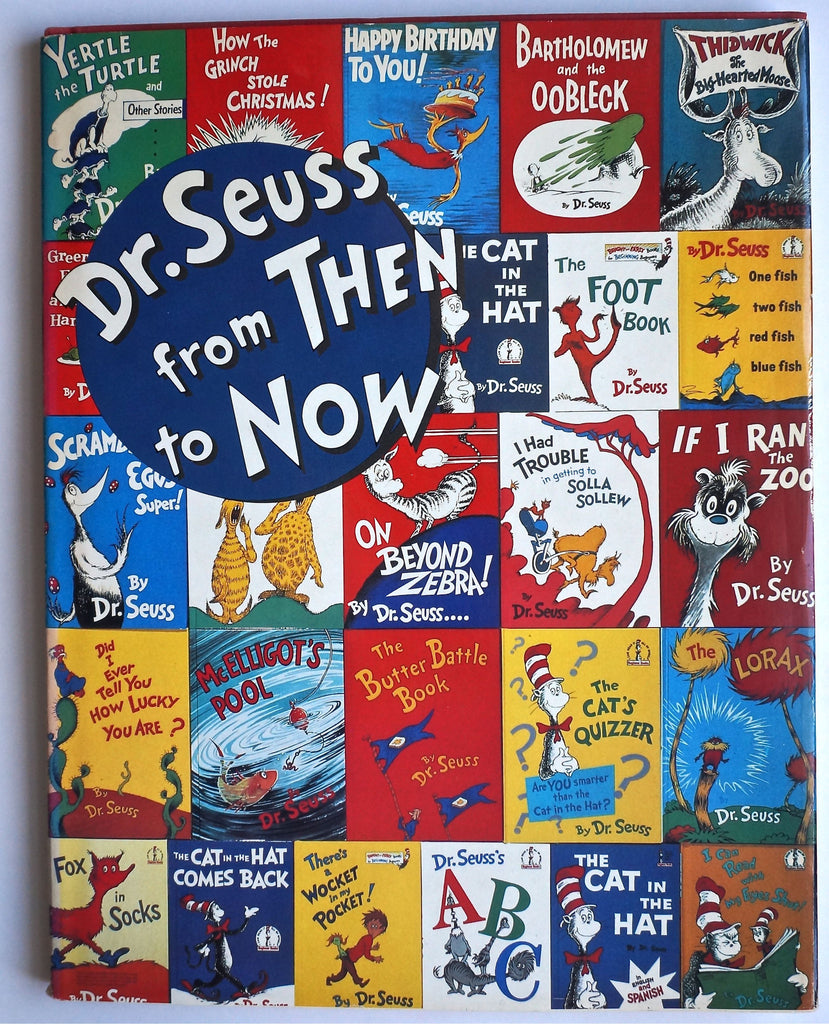 Dr Seuss from Then to Now