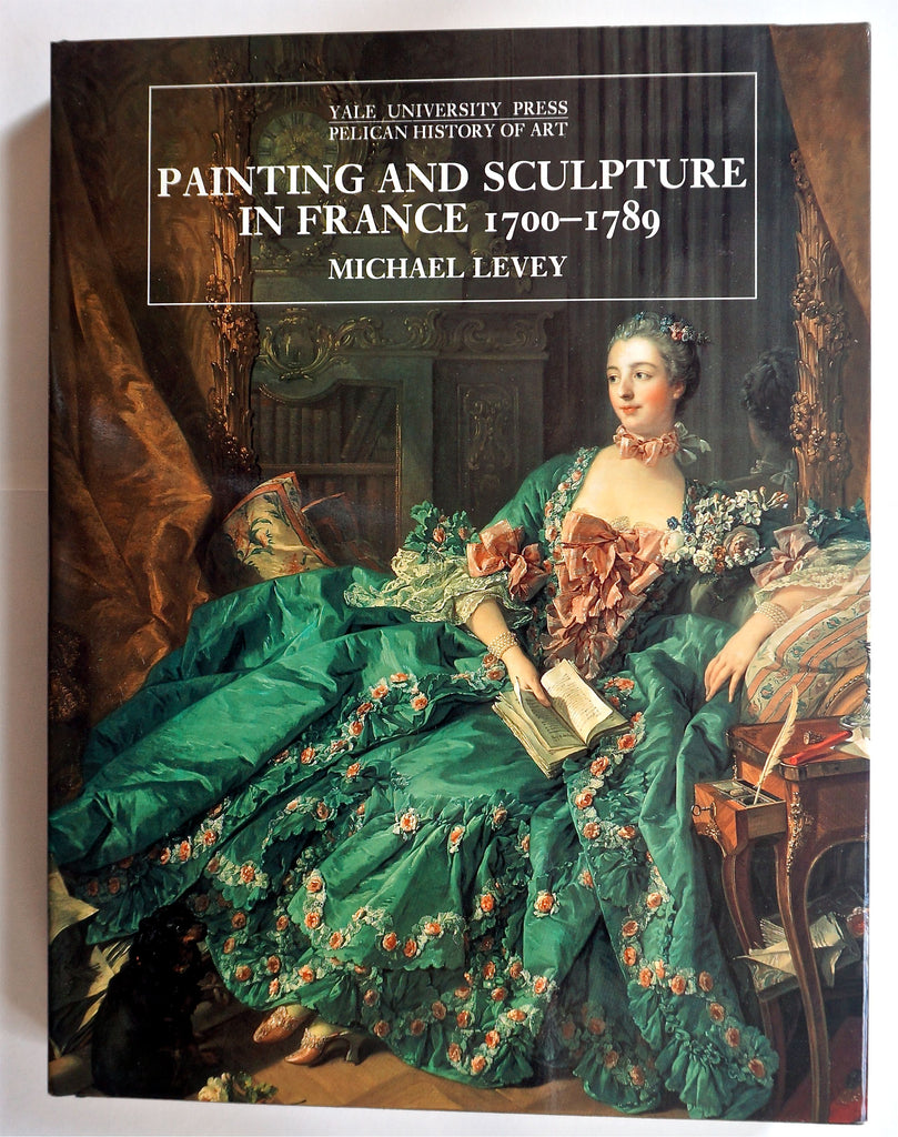 Painting and Sculpture in France : 1700-1789