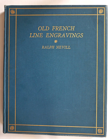 Ralph Nevill Old French Line engravings