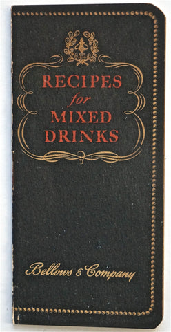 Recipes For Mixed Drinks Bellows & Co. 1946