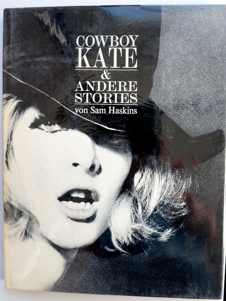 Cowboy Kate & Andere Stories by Sam Haskins