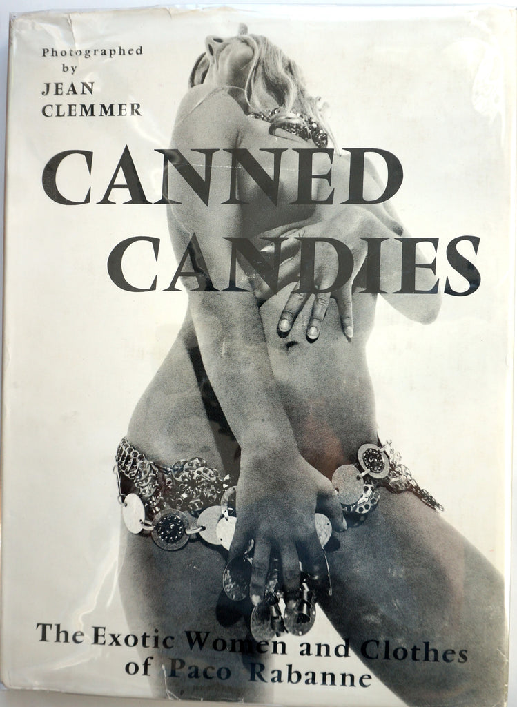 Canned Candies : The Exotic Women and Clothes of Paco Rabanne