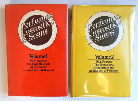 Perfumes, Cosmetics, Soaps Volume one: The Raw Materials of Perfumery. Volume two: The Production, Manufacture and Application of Perfumes