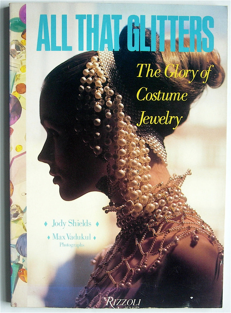 All That Glitters:   The Glory of Costume Jewelry