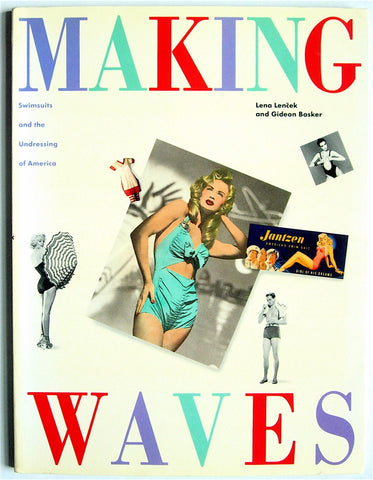 Making Waves:   Swimsuits and the Undressing of America