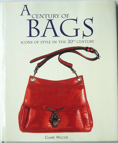 A Century of Bags:  Icons of Style in the 20th Century