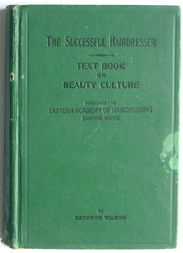 The Successful Hairdresser: Text Book on Beauty Culture