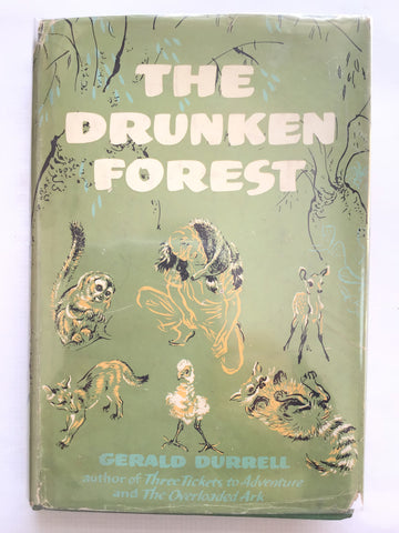 The Drunken Forest by Gerald Durrell