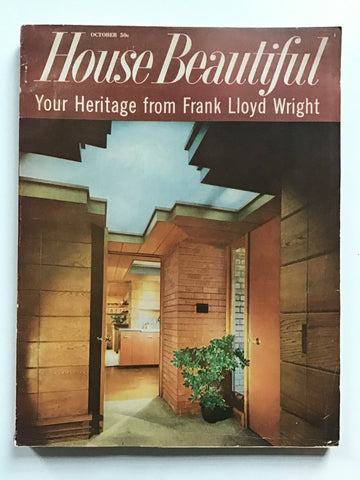 House Beautiful October 1959 -- Your Heritage from Frank Lloyd Wright