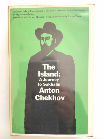 The Island : A Journey to Sakhalin by Anton Chekhov Milton Glaser