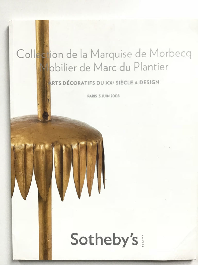 Collection de la Marquise de Morbecq  Mobilier de Marc du Plantier