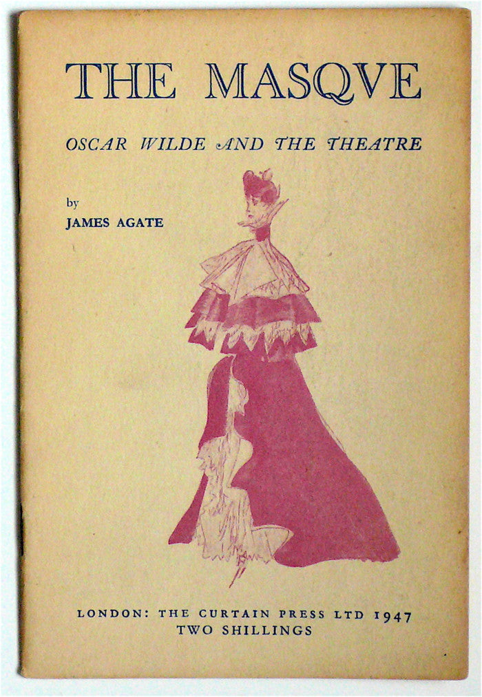 The Masque: Oscar Wilde and the Theatre