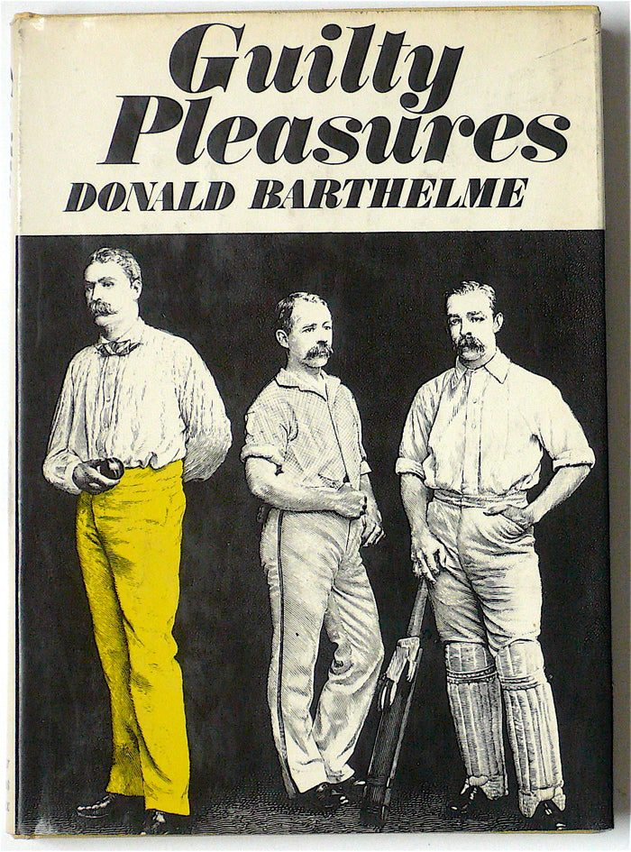 Guilty Pleasures by Donald Barthelme
