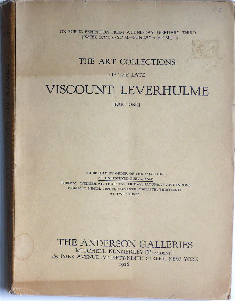 The Art Collections of the Late Viscount Leverhulme [Part One]