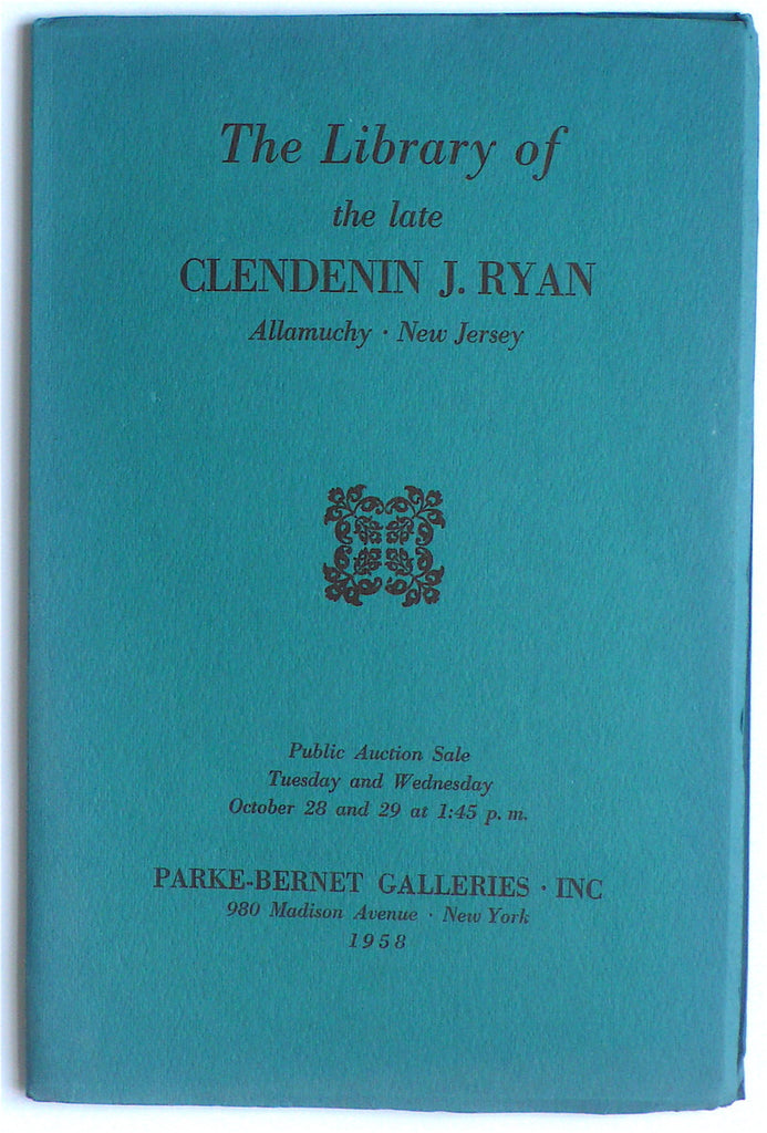 The Library of the Late Clendenin J. Ryan, Allamuchy, New Jersey