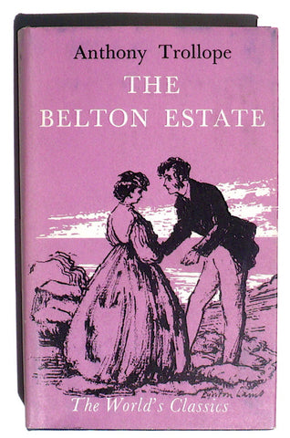 The Belton Estate by Anthony Trollope