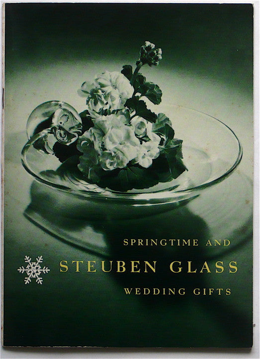 Springtime & Steuben Glass: Wedding Gifts 1957