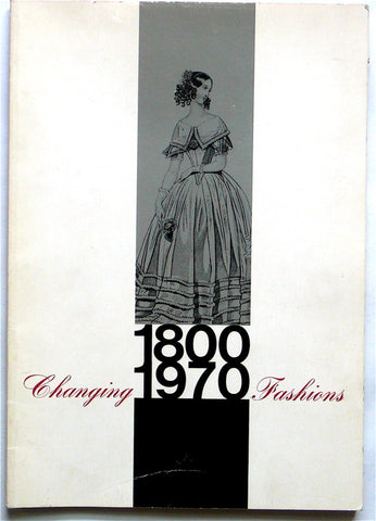 Changing Fashions  1800-1970