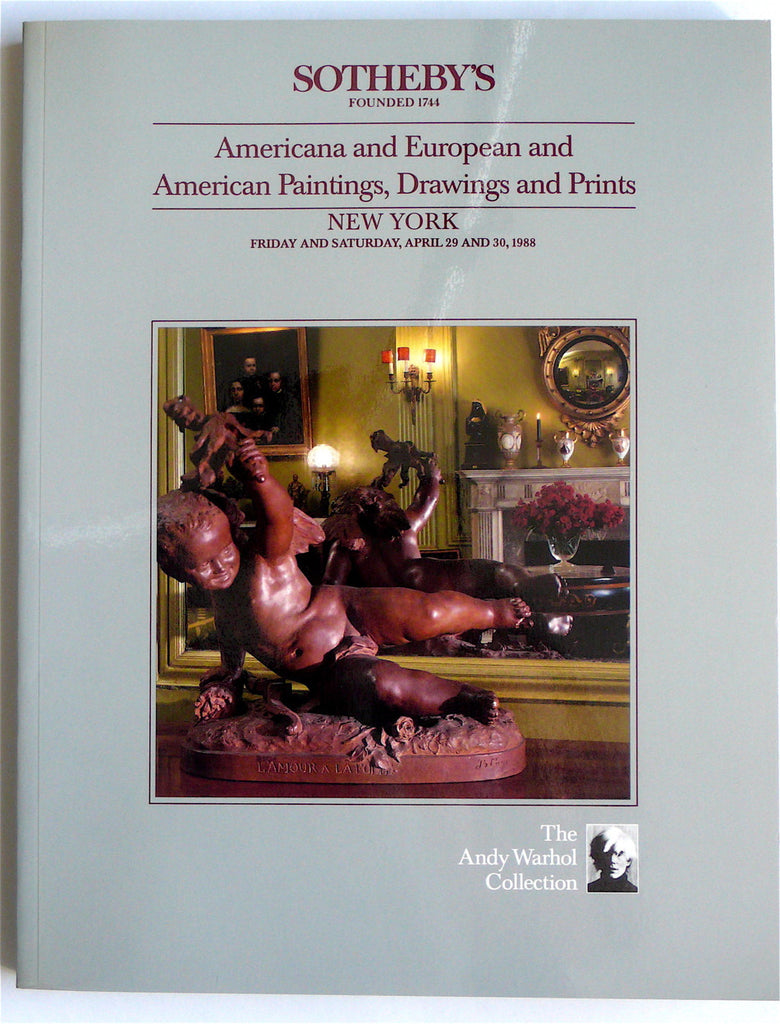 The Andy Warhol Collection: Americana and European and American Paintings Drawings and Prints
