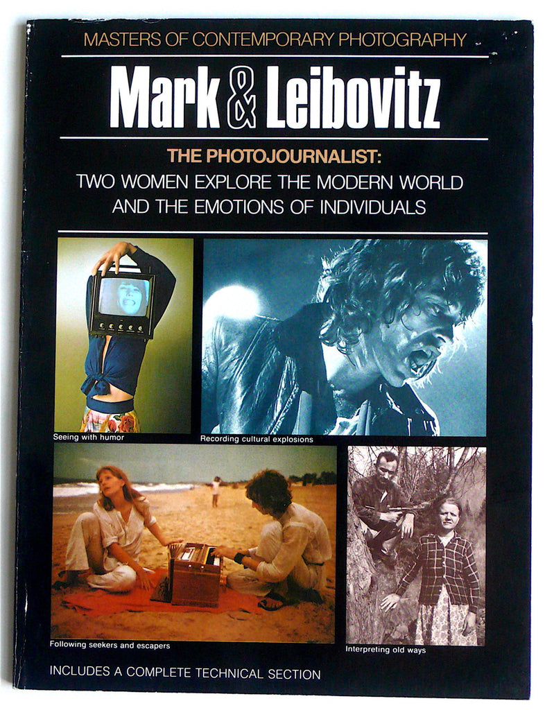 The Photojournalist by Mary Ellen Mark & Annie Leibovitz