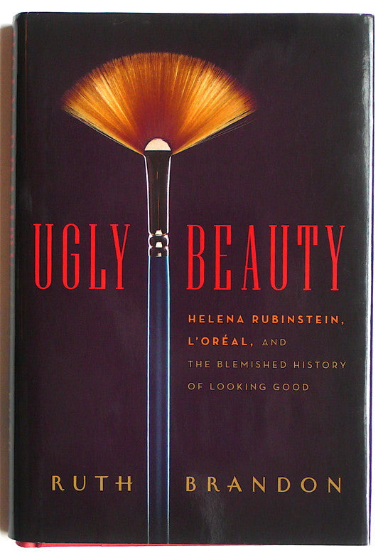 Ugly Beauty: Helena Rubinstein, L'Oreal
