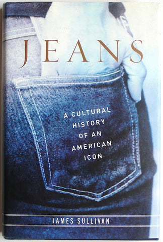 Jean: A Cultural History of An American Icon