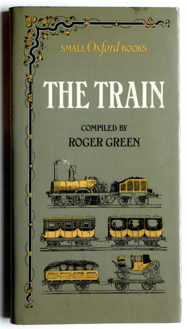 The Train  (Small Oxford Books)