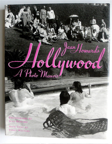 Jean Howard's Hollywood: A Photo Memoir