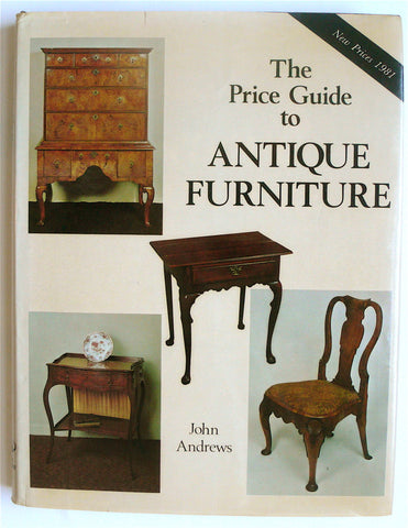 The Price Guide to Antique Furniture 1981