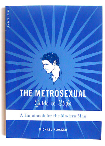 The Metrosexual: Guide to Style