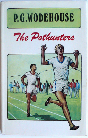 The Pothunters by P. G. Wodehouse