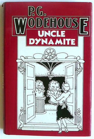 Uncle Dynamite by P. G. Wodehouse