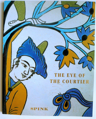 The Eye of the Courtier: Indian & Islamic Works of Art